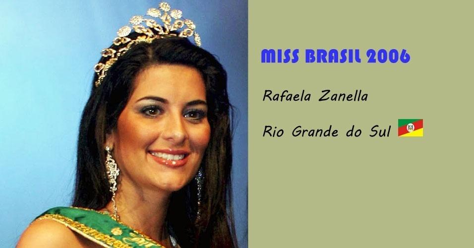 Miss Brasil 2006, Rafaela Zanella, do Rio Grande do Sul