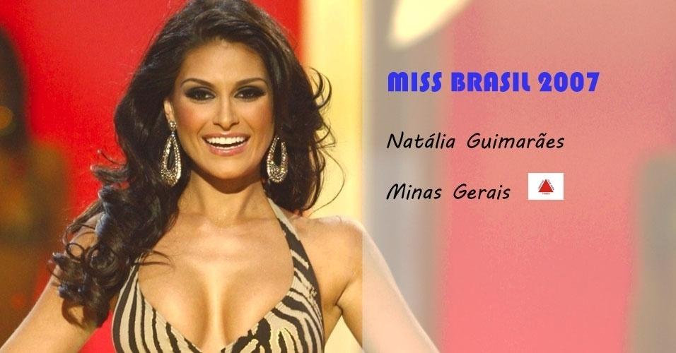 Miss Brasil 2007, Natália Guimarães, de Minas Gerais