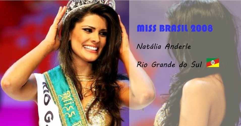 Miss Brasil 2008, Natália Anderle, do Rio Grande do Sul