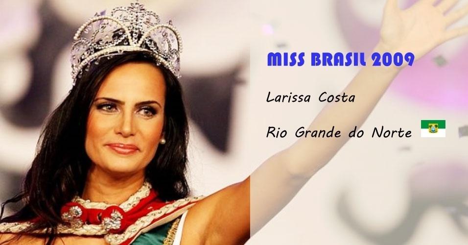 Miss Brasil 2009, Larissa Costa, do Rio Grande do Norte