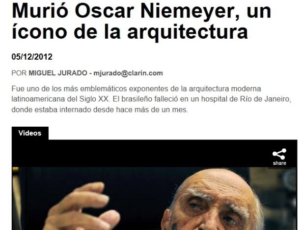5.dez.2012 - Clarín fala da morte do arquiteto brasileiro Oscar Niemeyer aos 104 anos nesta quarta-fei