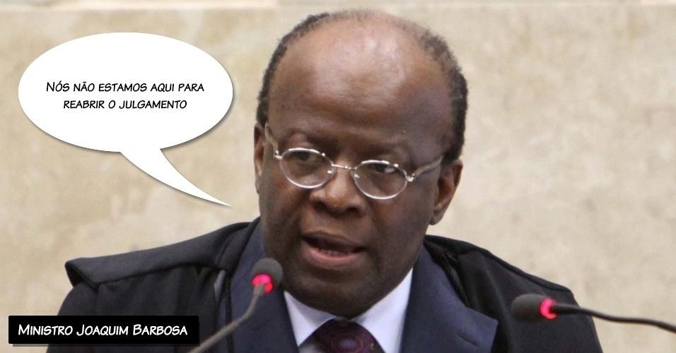 5.dez.2012 - ?Não estamos aqui para reabrir o julgamento?, afirmou Joaquim Barbosa. ?Seria incompreensível começar tudo de novo