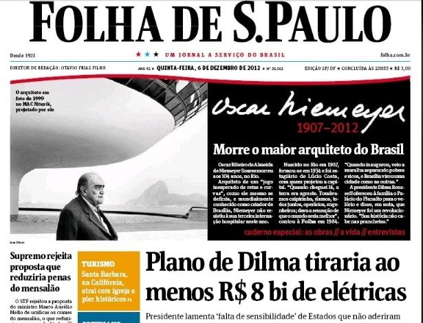 """6.dez.2012 - A capa do jornal Folha de S. Paulo chama Oscar Niemeyer de """"o maior arquiteto do Brasil"""""""
