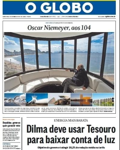"""6.dez.2012 - A capa do jornal O Globo destaca as obras projetadas por Niemeyer e diz que o arquiteto era um """"defensor da luta contra os excessos da razão"""""""