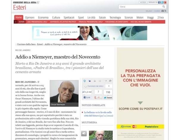 6.dez.2012 - O jornal italiano Corriere della Sera fala da morte do arquiteto brasileiro Oscar Niemeyer, aos 104 anos, nesta quarta-feira (5). Texto o chama de 'mestre do século 20'
