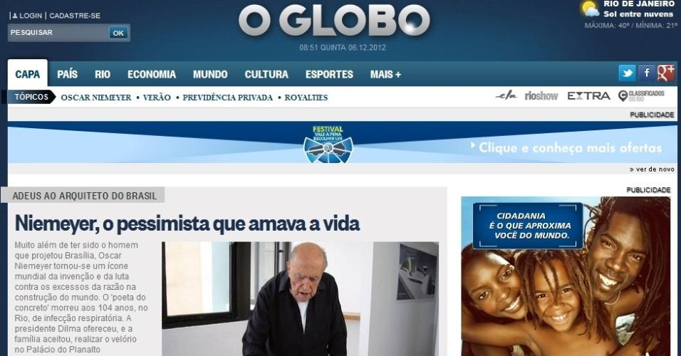 """6.dez.2012 - O site do jornal O Globo aponta Oscar Niemeyer como """"um ícone mundial da invenção e da luta contra os excessos da razão na construção do mundo"""""""