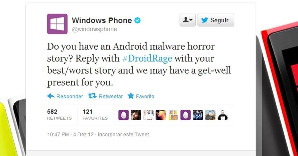 6.dez.2012 - A Microsoft pediu no Twitter que os usuários de dispositivos Android postassem ''histórias de terror'' sobre malwares em seus aparelhos Android. Em troca, receberiam um prêmio não especificado. Mas, rapidamente, os leitores começaram a atacar a Microsoft, o Windows Phone, a tentativa de criar uma má imagem para o Android e também a escassez de oferta de serviços para o Windows Phone. Que deselegante!