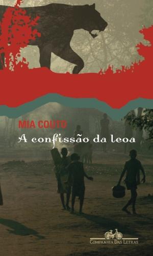 A confissão da leoa, Mia couto, cia das letras, livro, natal