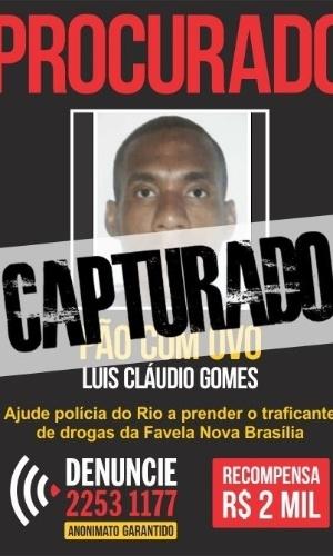 """Luís Cláudio Gomes, o """"Pão com Ovo"""", atuava como traficante de drogas, segundo a polícia, na favela Nova Brasília, no Complexo do Alemão, na zona norte do Rio. Antes disso, ele já era considerado pelo Disque-Denúncia """"um dos bandidos mais sanguinários de Niterói"""", onde também atuou como traficantes na região do Fonseca. Antes de ser preso, em 22 de agosto de 2011, Gomes confessou ter planejado a morte do então secretário de Assuntos Penitenciários, César Rubens Monteiro de Carvalho"""
