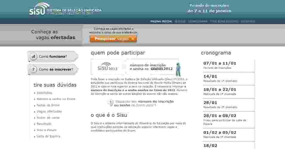 As inscrições para o Sisu (Sistema de Seleção Unificada) 2013 acontecem entre os dias 7 e 11 de janeiro de 2013. Serão ofertadas 129.279 vagas em 3.751 cursos de 101 instituições públicas de ensino superior - Reprodução/www.sisu.mec.gov.br