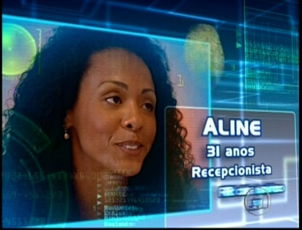 Carioca Aline tem 31 anos e é recepcionista
