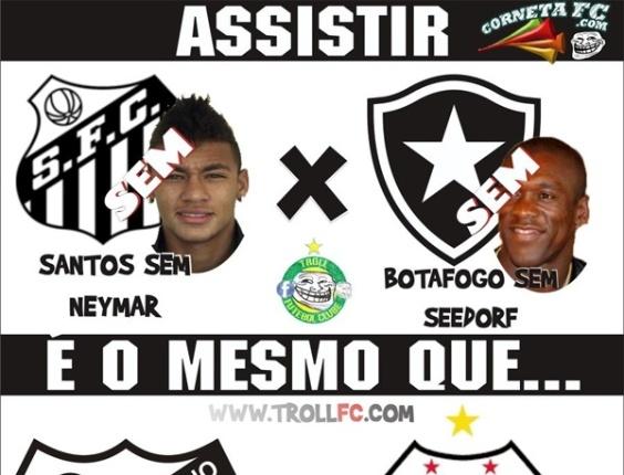 Corneta FC: Veja como seriam Santos e Botafogo sem Neymar e Seedorf