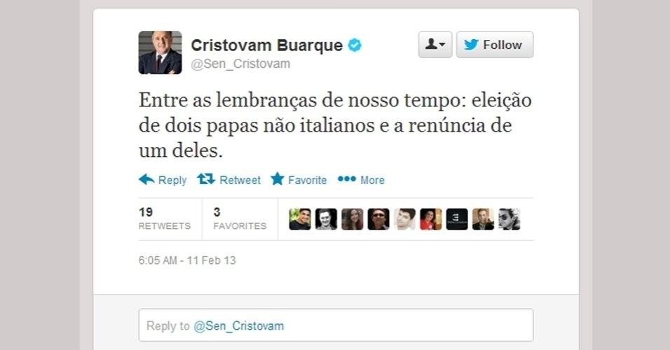 O senador Cristovam Buarque (PDT-DF) comenta a renúncia do papa Bento 16 e diz que o fato marcará a história de