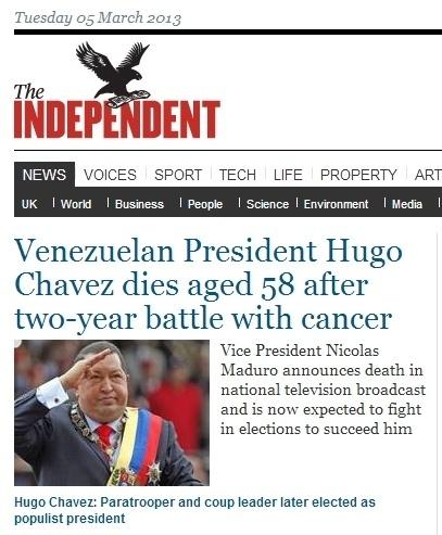 """5.mar.2013 - O jornal britânico """"The Independent"""" destaca a morte do presidente venezuelano, Hugo Chávez, 58, nesta terça-feira. O presidente foi vítima de um câncer na região pélvica, com o qual convivia há cerca de um ano e meio"""