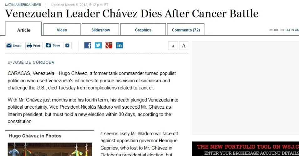 """5.mar.2013 - O jornal norte-americano """"Wall Street Journal"""" noticia a morte do presidente venezuelano, Hugo Chávez, 58, nesta terça-feira, vítima de um câncer na região pélvica, com o qual convivia há cerca de um ano e meio. A publicação o chama de """"político populista"""""""