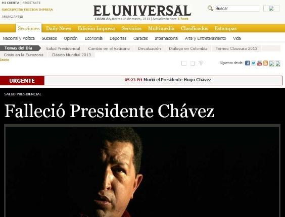 """5.mar.2013 - O jornal venezuelano """"El Universal"""" noticia com poucas palavras a morte do presidente venezuelano, Hugo Chávez, 58, nesta terça-feira, vítima de um câncer na região pélvica, com o qual convivia há cerca de um ano e meio"""