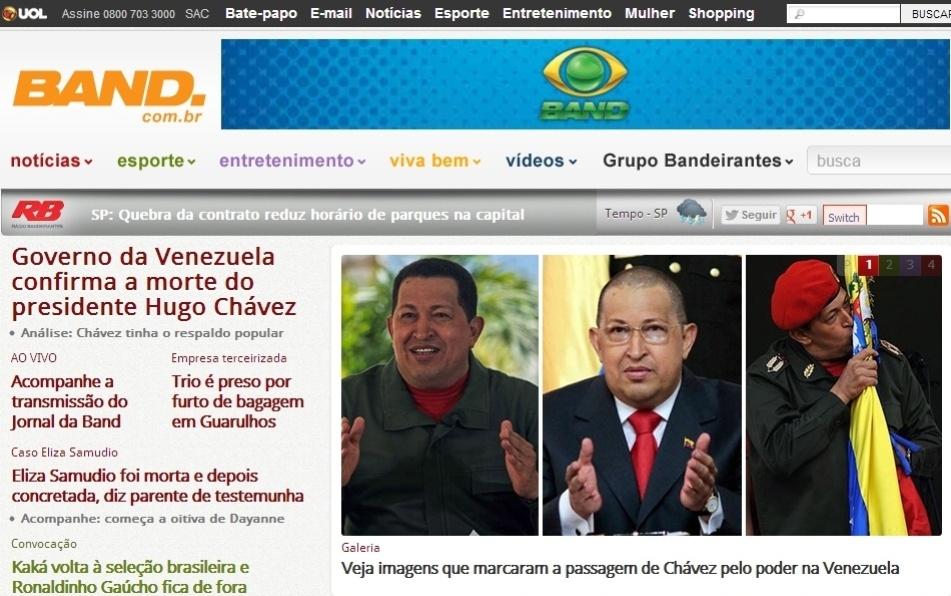 """5.mar.2013 - O portal """"Band"""" destaca a morte do presidente venezuelano, Hugo Chávez aos 58 anos nesta terça-feira. O presidente foi vítima de um câncer na região pélvica, com o qual convivia há cerca de um ano e meio"""
