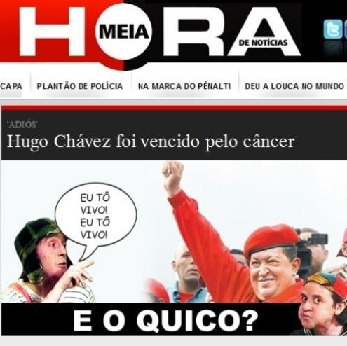 """6.mar.2013 - O jornal carioca """"Meia Hora"""" satiriza a morte do presidente Hugo Chávez, relacionando seu nome com outro ícone latino: o personagem mexicano Chaves. O líder bolivariano morreu nesta terça-feira (5), vítima de um câncer"""
