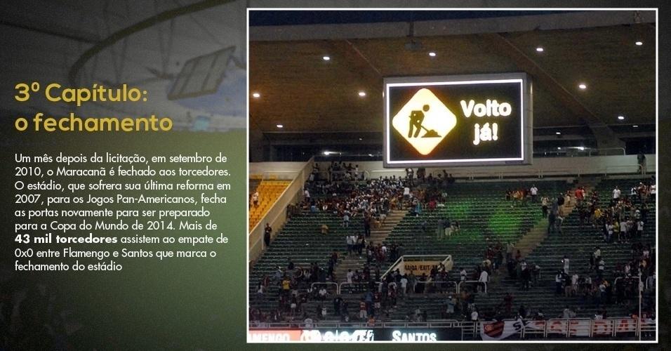 15.mar.2013 - Placar do Maracanã anuncia que o estádio será fechado para reformas visando à Copa do Mundo de 2014