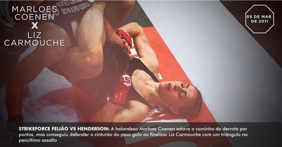 Strikeforce Feijão vs. Henderson: A holandesa Marloes Coenen estava a caminho da derrota por pontos, mas conseguiu defender o cinturão do peso galo ao finalizar Liz Carmouche com um triângulo no penúltimo assalto