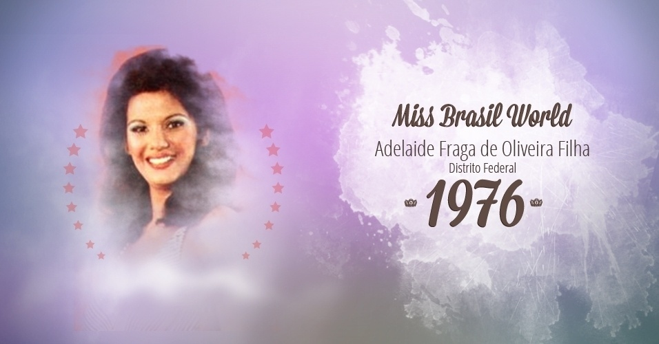 Adelaide Fraga de Oliveira Filha representou Distrito Federal e venceu o Miss Brasil World 1976