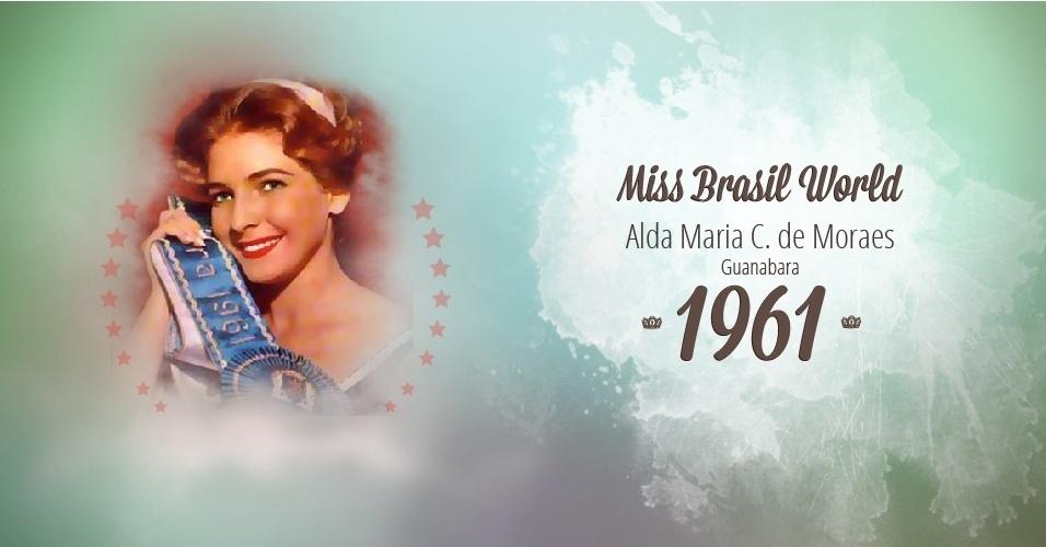 Alda Maria C. de Moraes representou Guanabara e venceu o Miss Brasil World 1961