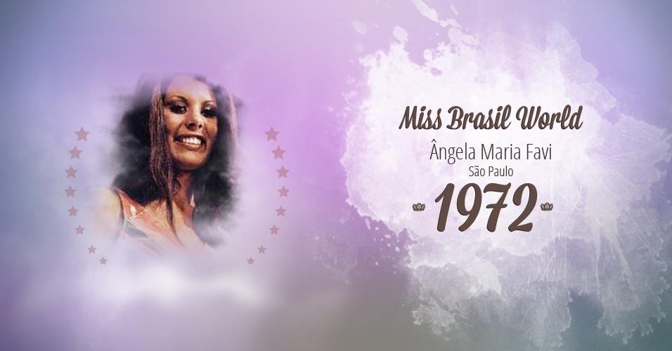 Ângela Maria Favi representou São Paulo e venceu o Miss Brasil World 1972