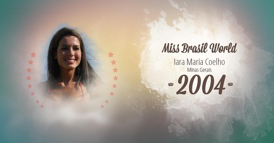 Iara Maria Coelho representou Minas Gerais e venceu o Miss Brasil World 2004