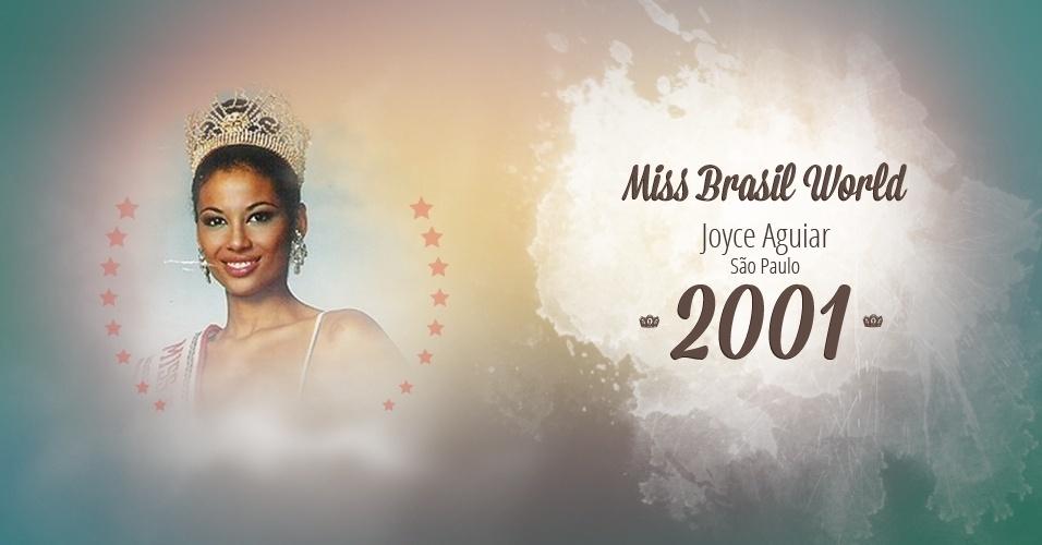 Joyce Aguiar representou São Paulo e venceu o Miss Brasil World 2001