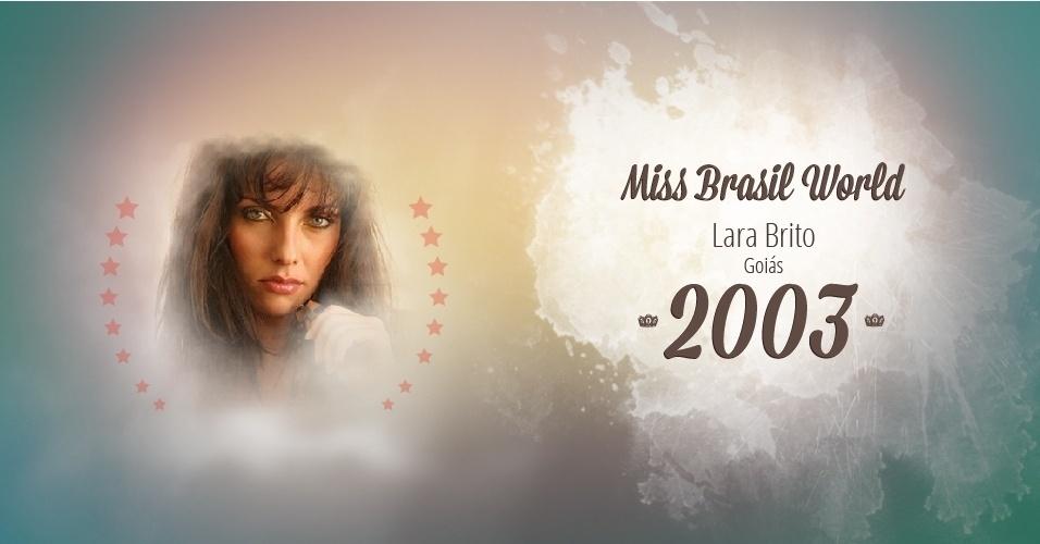 Lara Brito representou Goiás e venceu o Miss Brasil World 2003