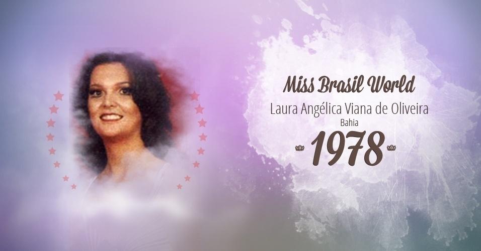 Laura Angélica Viana de Oliveira representou Bahia e venceu o Miss Brasil World 1978