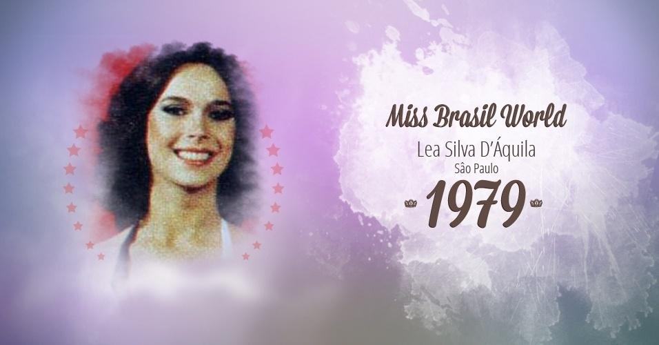 Lea Silva D?Áquila representou São Paulo e venceu o Miss Brasil World 1979