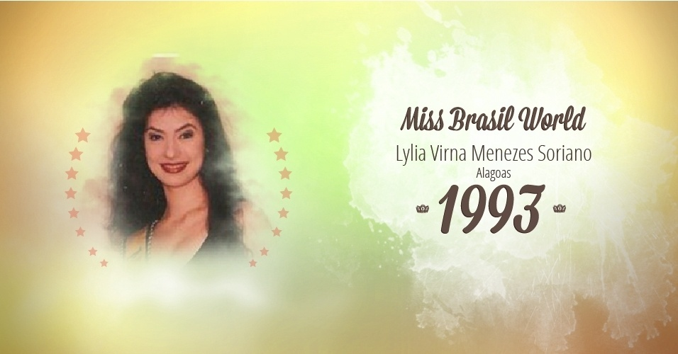 Lylia Virna Menezes Soriano representou Alagoas e venceu o Miss Brasil World 1993