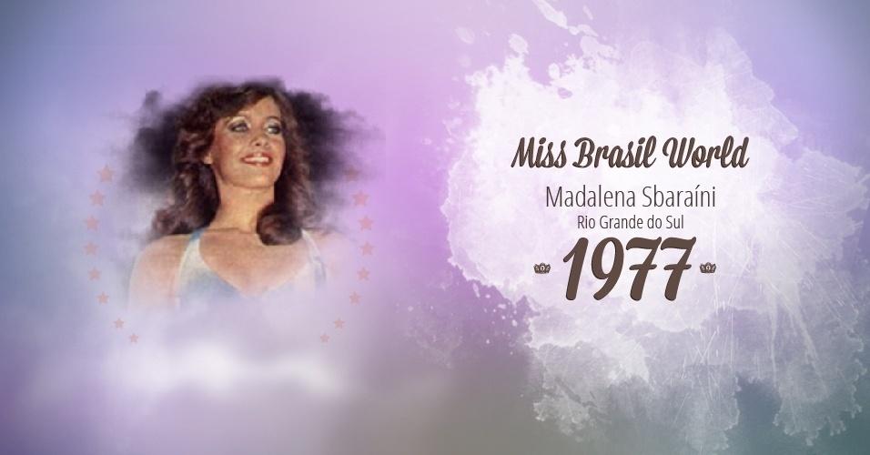 Madalena Sbaraíni representou Rio Grande do Sul e venceu o Miss Brasil World 1977