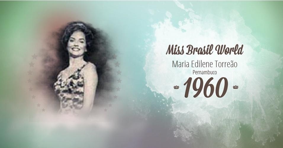 Maria Edilene Torreão representou Pernambuco e venceu o Miss Brasil World 1960