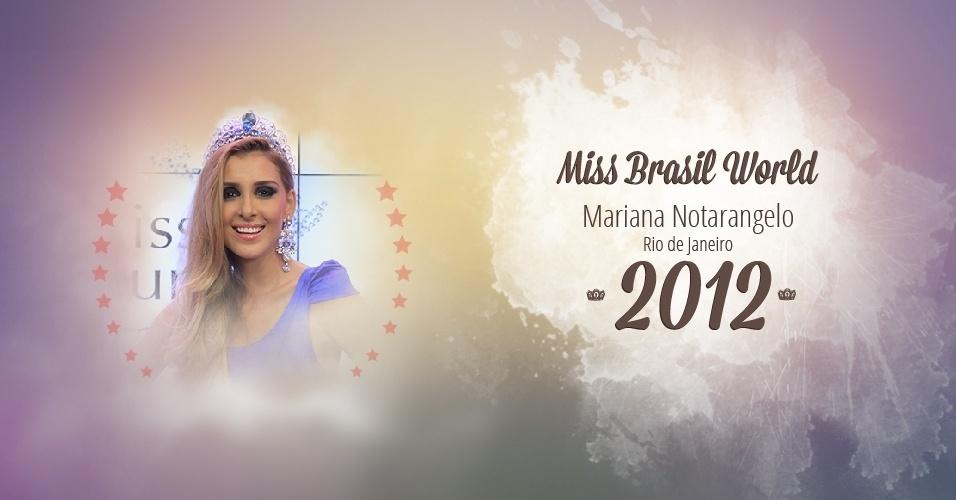 Mariana Notarangelo representou Rio de Janeiro e venceu o Miss Brasil World 2012