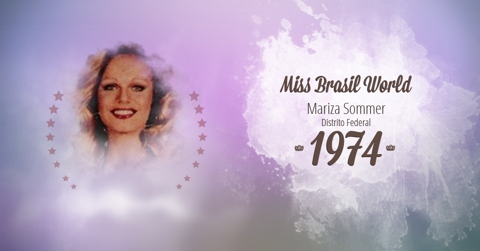 Mariza Sommer representou Distrito Federal e venceu o Miss Brasil World 1974