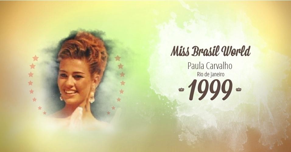 Paula Carvalho representou Rio de Janeiro e venceu o Miss Brasil World 1999