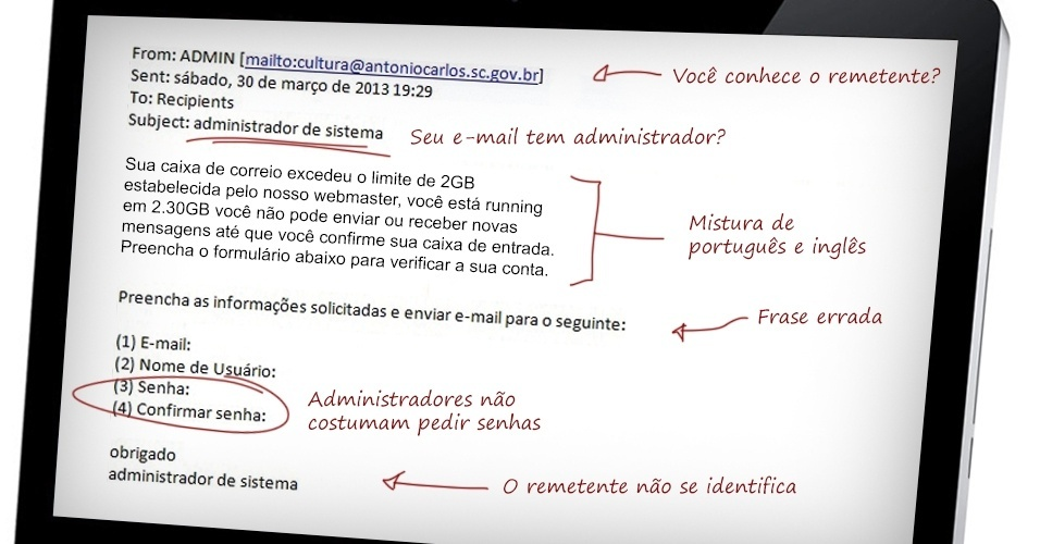 Características como rementes estranhos, ameaças de cobranças, falta de contatos e erros de português podem mostrar que a mensagem é falsa