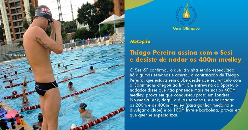 Thiago Pereira assina com o Sesi e desiste de nadar os 400m medley