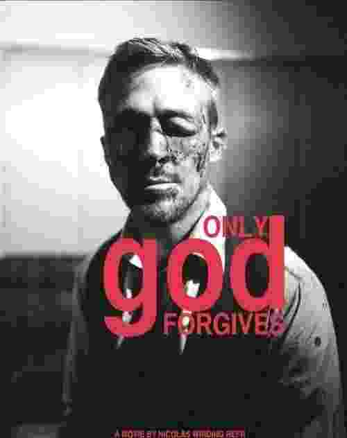 "Cartaz do filme ""Only God Forgives"", de Nicolas Winding Refn, que concorre na mostra competitiva de Cannes 2013 - Divulgação"