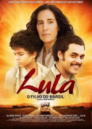 """Pôster do filme """"Lula - O Filho do Brasil"""""""