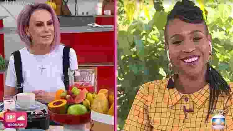 Ana Maria e Karol - Reprodução/TV Globo - Reprodução/TV Globo