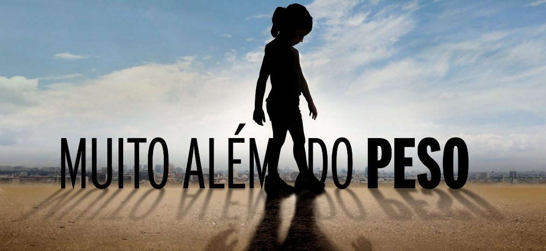 """Divulgação do documentário """"Muito Além do Peso"""" - Divulgação"""