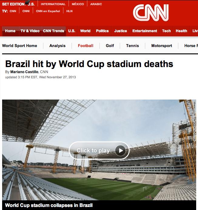 CNN destaca os problemas do Brasil nas preparações para a Copa do Mundo