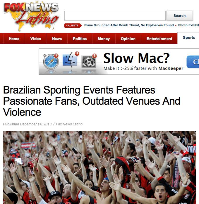 """""""Eventos esportivos no Brasil têm fãs apaixonados, estádios obsoletos e violência"""", diz título do Fox News Latino"""