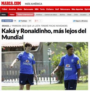 """""""Kaká e Ronaldinho estão mais longe do Mundial"""" destaca o jornal espanhol Marca - Reprodução"""