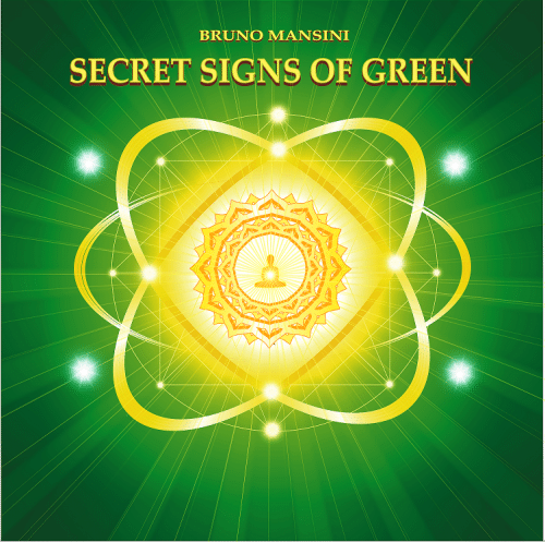 bruno mansini SECRET SIGNS OF GREEN menor