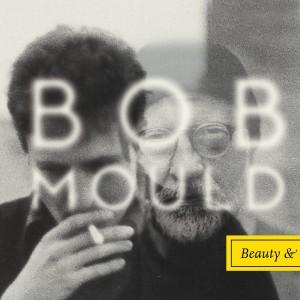 """Capa de """"Beauty & Ruin"""", disco mais recente de Bob Mould. Crédito: Reprodução"""