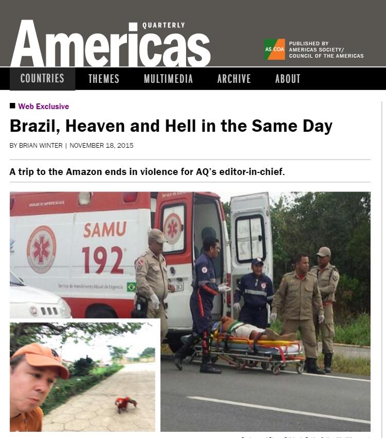 Editor da 'Americas Quarterly' narra terror de vivenciar tiroteio no Pará